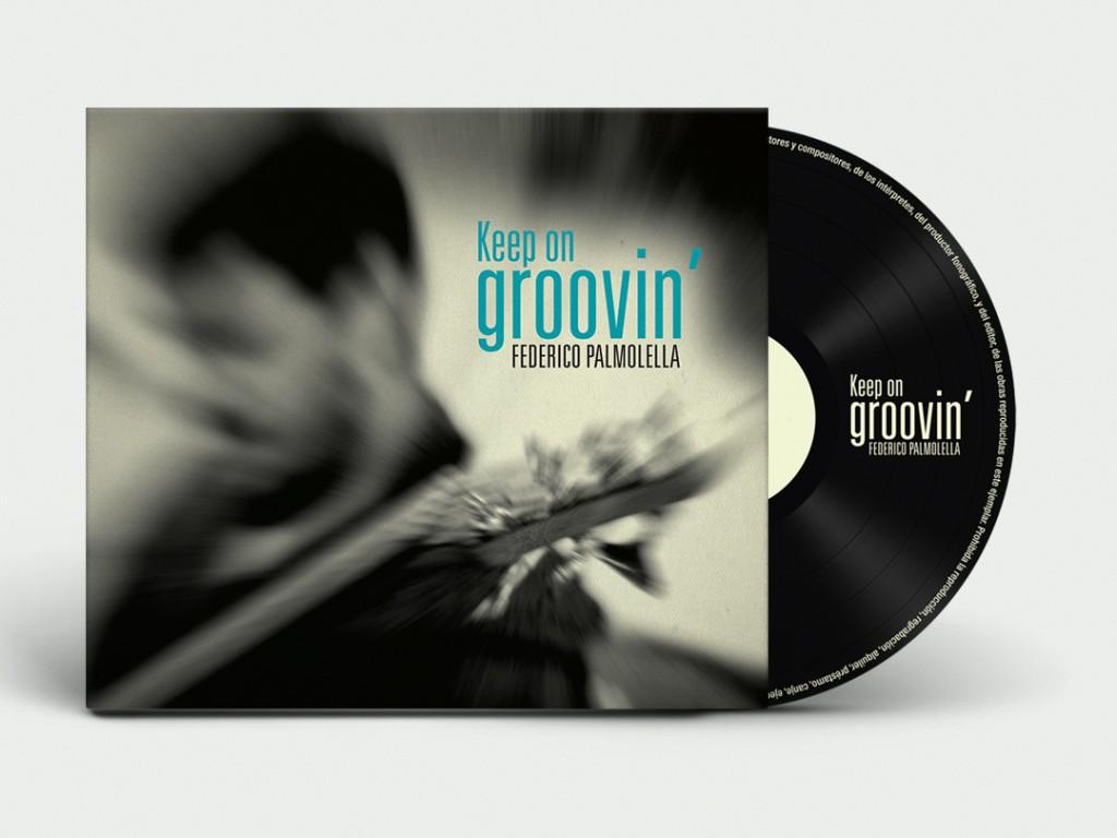 Federico Palmolella. Keep On Groovin' CD Artwork